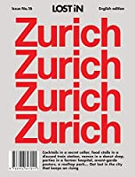 Zurich: LOST In City Guide (Lost in City Guides)