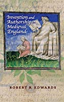 Invention and Authorship in Medieval England (Interventions: New Studies In Medieval Cult)