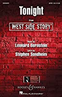Leonard Bernstein: Tonight (West Side Story) SATB/レナード・バーンスタイン: トゥナイト (ウエスト・サイド物語) - 混声四部合唱 楽譜