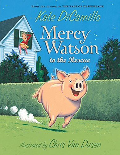 Mercy Watson to the Rescueの詳細を見る