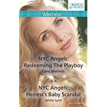 Nyc Angels: Redeeming The Playboy/Nyc Angels: Heiress's Baby Scandal