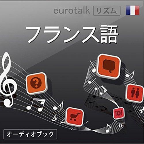 Eurotalk リズム フランス語 | EuroTalk Ltd