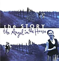 Angel In The House by The Story