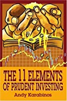 The 11 Elements of Prudent Investing