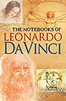 The Notebooks of Leonardo Davinci