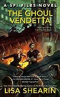 The Ghoul Vendetta (A SPI Files Novel)