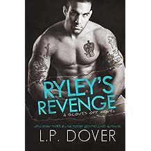 Ryley's Revenge (A Gloves Off Novel Book 2)