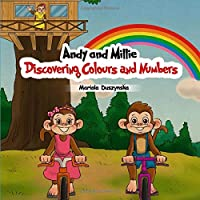 Andy and Millie Discovering Colours and Numbers