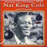 Sharing the Holidays With Nat King Cole