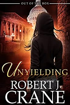 Unyielding (Out of the Box Book 11) by [Crane, Robert J.]
