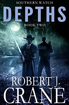 Depths (Southern Watch Book 2) by [Crane, Robert J.]