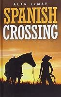 Spanish Crossing