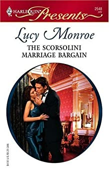 [Monroe, Lucy]のThe Scorsolini Marriage Bargain (Royal Brides Book 5) (English Edition)