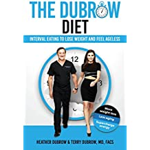 The Dubrow Diet: Interval Eating to Lose Weight and Feel Ageless