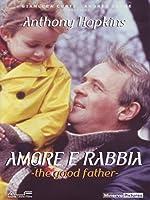 The Good Father - Amore E Rabbia [Italian Edition]