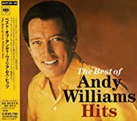 Best of Andy Williams: Hits by Andy Williams (2004-08-24)