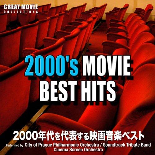 2000's Movie Best Hits(2000年代を代表する映画音楽ベスト)
