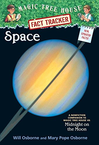 Space: A Nonfiction Companion to Magic Tree House #8: Midnight on the Moon (Magic Tree House (R) Fact Tracker)の詳細を見る