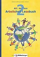 ABC der Tiere 2 - Arbeitsheft zum Lesebuch · Neubearbeitung