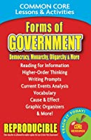 Forms of Government: Democracy, Monarchy, Oligarchy & More: Common Core Lessons & Activities