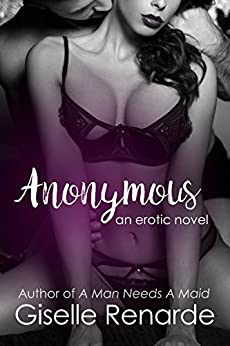 Anonymous: An Erotic Novel by [Renarde, Giselle]