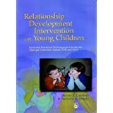 Relationship Development Intervention with Young Children: Social and Emotional Development Activities for Asperger Syndrome,