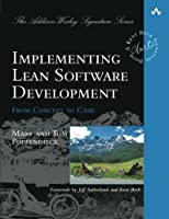 Implementing Lean Software Development: From Concept to Cash by Mary Poppendieck Tom Poppendieck(2006-09-17)