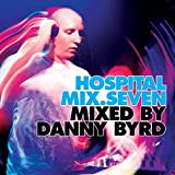 Hospital Mix Vol.7: Mixed By Danny Byrd