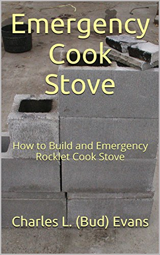 Emergency Cook Stove: How to B...