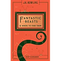 Fantastic Beasts & Where to Find Them (Harry Potter (Hardcover))