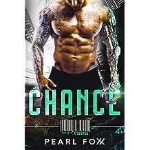 CHANCE: SciFi Cyborg Romance (Cyn City Cyborgs Book 1)