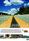 ワン カリフォルニア デイ[DVD]