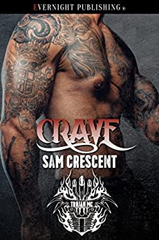 Crave (Trojans MC Book 8) by [Crescent, Sam]
