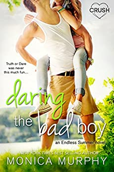 Daring the Bad Boy (Endless Summer Book 1) by [Murphy, Monica]