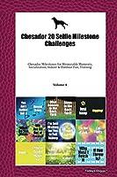 Chesador 20 Selfie Milestone Challenges: Chesador Milestones for Memorable Moments, Socialization, Indoor & Outdoor Fun, Training Volume 4
