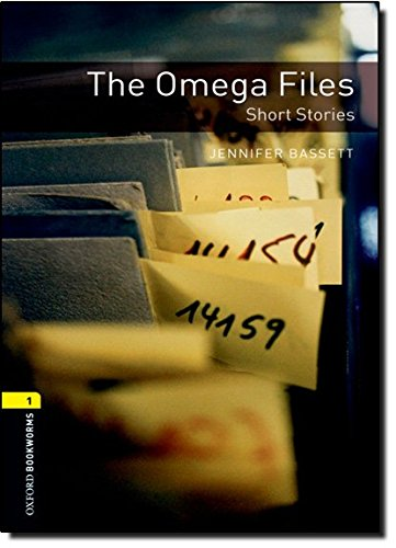 The Omega Files (Oxford Bookworms Library, Stage 1)の詳細を見る