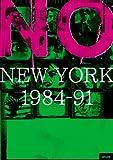 NO NEW YORK 1984-91[DVD]