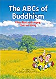 The ABCs of Buddhism: If You Want to Be Happy, Focus on Giving (英語版『マンガでわかる 仏教入門 知ってるようで知らないブッダの言葉』)