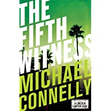 The Fifth Witness (Haller 4) (Mickey Haller)