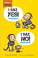 I Say Yes! I Say No! (¡Hola, English!)