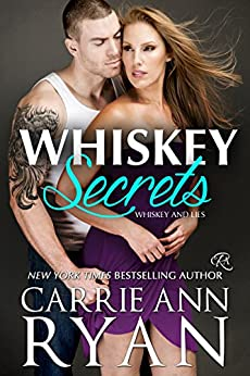 Whiskey Secrets (Whiskey and Lies Book 1) by [Ryan, Carrie Ann]