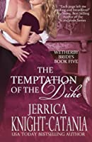 Temptation of the Duke (Wetherby Brides)