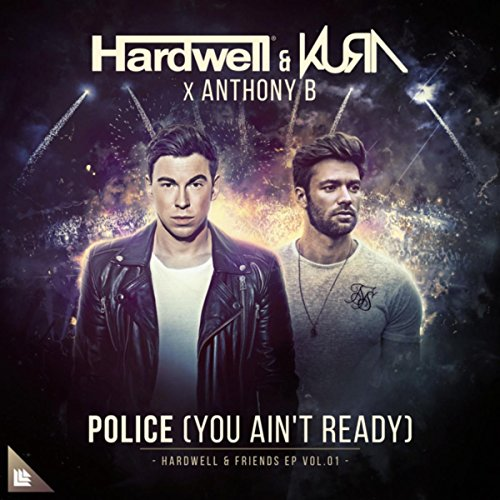 Police (You Ain't Ready) (Exte...