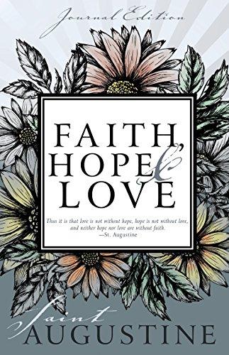 Faith, Hope, and Love (Journal Edition)