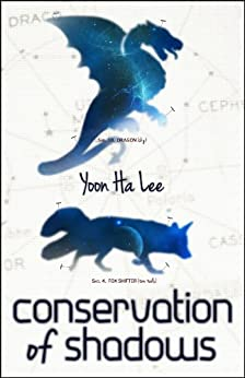 Conservation of Shadows by [Lee, Yoon Ha]
