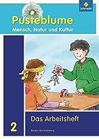 Pusteblume 2. Arbeitsheft. Baden-Wuerttemberg: Mensch, Natur und Kultur - Ausgabe 2010