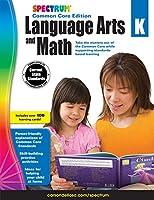 Spectrum Language Arts and Math, Grade K: Common Core Edition