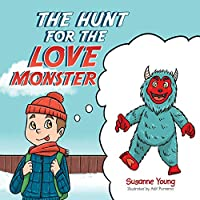 The Hunt for the Love Monster
