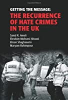Getting the Message: The Recurrance of Hate Crimes in the UK