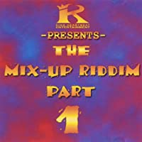 Mix Up Riddim
